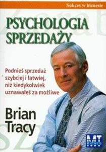 Psychologia sprzedaży- Brian Tracy