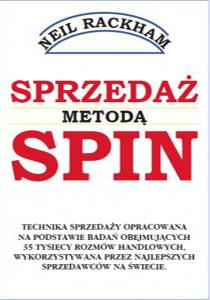 Sprzedaż metodą SPIN - Neil Rackham