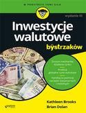 Inwestycje walutowe dla bystrzaków. Wydanie III