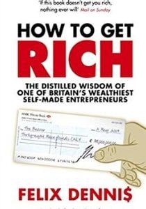 How to get rich - Felix Denis - Jak zostać bogatym