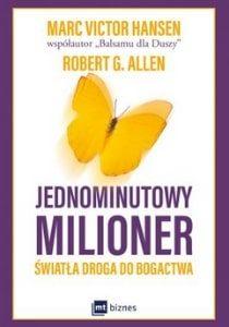 Jednominutowy milioner. Światła droga do bogactwa – Robert Allen, Mark Victor Hansen