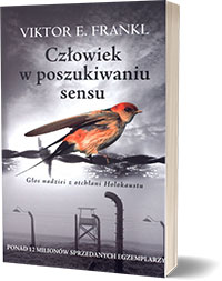 Człowiek w poszukiwaniu sensu Viktor E. Frankl