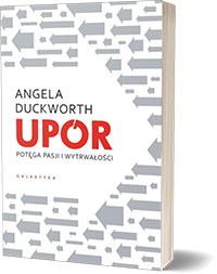 Grit - Upór. Potęga pasji i wytrwałości Angela Duckworth