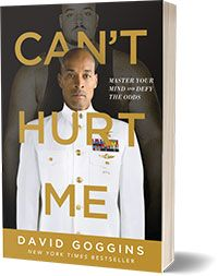 Can't Hurt Me: Master Your Mind and Defy the Odds David Goggins