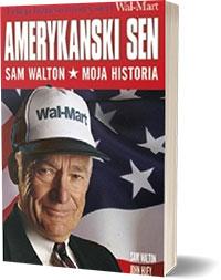 Amerykański Sen Moja Historia - Sam Walton
