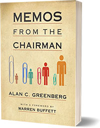 Memos from the Chairman - Greenberg Alan C