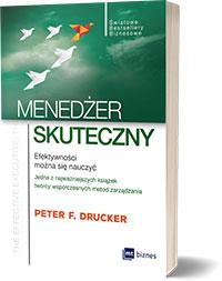 Menedżer skuteczny - Peter F Drucker