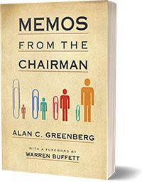 Memos from the Chairman - Greenberg Alan C