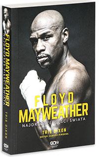 Floyd Mayweather. Najdroższe pięści świata