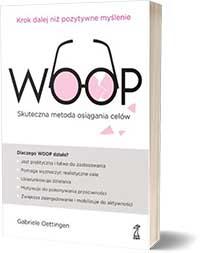WOOP. Skuteczna metoda osiągania celów Oettingen Gabriele