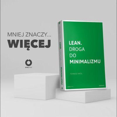 Lean. Droga do minimalizmu Tomasz Król