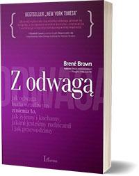 Z wielką odwagą Brené Brown