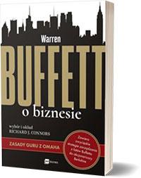 Warren Buffett o biznesie. Zasady guru z Omaha - Richard J. Connors