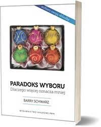 Paradoks wyboru. - Barry Schwartz