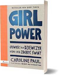 Girl Power Caroline Paul