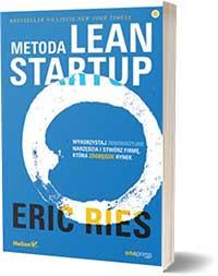 Metoda Lean Startup. Wykorzystaj innowacyjne... - Eric Ries
