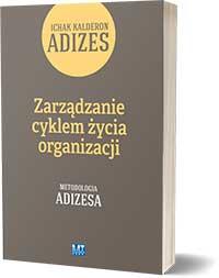 Metodologia Adizesa - Adizes Ichak Kalderon
