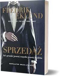 Sprzedaż. Jak sprzedać (prawie) wszytko (prawie) każdemu - Fredrik Eklund