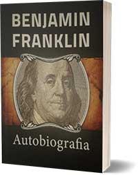 Benjamin Franklin - Autobiografia - Żywot własny