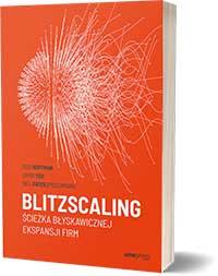 Blitzscaling. Ścieżka błyskawicznej ekspansji firm - Reid Hoffman Chris Yeh Bill Gates