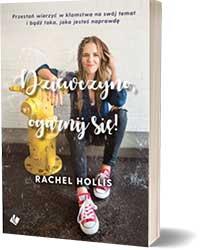 Dziewczyno, ogarnij się! - Hollis Rachel