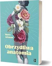 Obrzydliwa anatomia - Mara Altman
