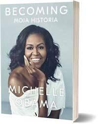 Becoming. Moja historia - Michelle Obama