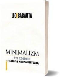 Minimalizm - Leo Babauta