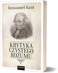 Krytyka czystego rozumu - Immanuel Kant