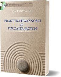 Mindfulness dla początkujących - Jon Kabat-Zinn