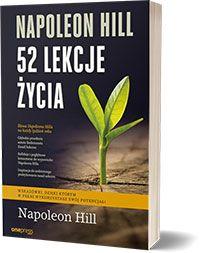 Napoleon Hill. 52 lekcje życia - Napoleon Hill, Judith Williamson