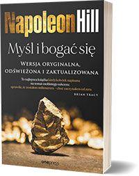 Myśl i bogać się. Wersja oryginalna, odświeżona i zaktualizowana - Napoleon Hill, Ross Cornwell (Editor)