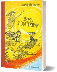 Dzieci z Bulerbyn - Astrid Lindgreen