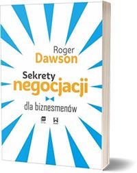 Sekrety negocjacji dla biznesmenów - Dawson Roger