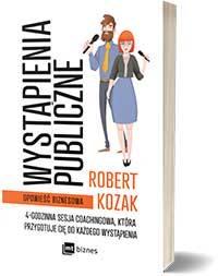 Wystąpienia publiczne4-godzinna sesja coachingowa, która przygotuje Cię do każdego wystąpienia. - Robert Kozak